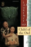 Child of the Owl - Laurence Yep