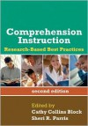 Comprehension Instruction, Second Edition: Research-Based Best Practices - Cathy Collins Block (Editor),  Sheri R. Parris (Editor),  Foreword by Lesley Mandel Morrow