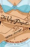 The Virgin Project - K. D. Boze