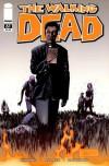 The Walking Dead Issue #61 - Robert Kirkman, Charlie Adlard, Cliff Rathburn
