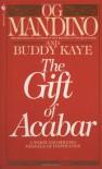 The Gift Of Acabar - Og Mandino