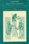 Tolkien and the Critics - Rose A. Zimbardo, Neil D. Isaacs