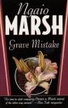 Grave Mistake (St. Martin's Minotaur Mysteries) - Ngaio Marsh