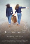 Lost and Found - Carolyn Parkhurst