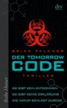 Der Tomorrow Code: Thriller - Brian Falkner