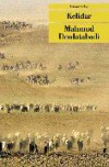 Kelidar - Mahmoud Dowlatabadi, Mahmoud Dowlatabadi, Sigrid Lotfi