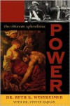 Power: The Ultimate Aphrodisiac - Ruth K. Westheimer