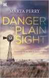 Danger in Plain Sight - Marta Perry