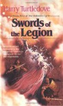 Swords of the Legion - Harry Turtledove