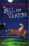 Ball der Vampire  - Charlaine Harris