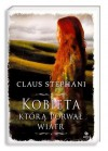 Kobieta, którą porwał wiatr - Claus Stephani