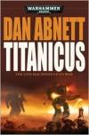 Titanicus - Dan Abnett