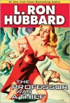 The Professor Was a Thief - L. Ron Hubbard