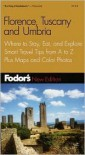 Fodor's Florence, Tuscany, and Umbria 2001 - Fodor's Travel Publications Inc.