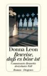 Beweise, daß es böse ist - Donna Leon, Christa E. Seibicke