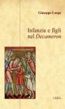 Infanzia e figli nel Decameron - Giuseppe Longo