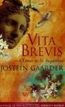 Vita Brevis: A Letter to St Augustine - Jostein Gaarder