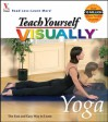 Teach Yourself VISUALLY  Yoga - maranGraphics