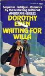 Waiting for Willa - Dorothy Eden