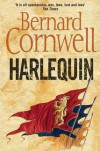 Harlequin (The Grail Quest, #1) - Bernard Cornwell
