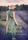 Uśpione marzenia - Natalia A. Bieniek