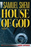 House Of God - Samuel Shem, Heidrun Adler