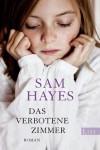 Das Verbotene Zimmer - Samantha Hayes, Carola Kasperek