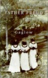 The Gaglow - Esther Freud