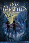 A Box of Gargoyles -