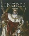 Jean Auguste Dominique Ingres: 1780-1867 - Karin Grimme
