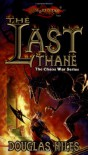 The Last Thane (Dragonlance Chaos Wars, Vol. 1) - Douglas Niles
