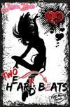 Two H(e)ar(t)d Beats (Heart Hard Beat 2) - Janessa Bears