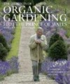 The Elements of Organic Gardening - HRH The Prince of Wales;Stephanie Donaldson