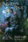 Earth's Magic (The New Magic Trilogy) - Pamela F. Service