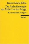 Die Aufzeichnungen des Malte Laurids Brigge - Rainer Maria Rilke