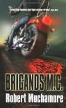 Brigands M.C. (CHERUB) - Robert Muchamore