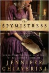 The Spymistress - Jennifer Chiaverini