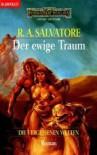 Der ewige Traum - R.A. Salvatore
