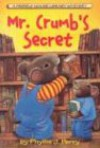 Mr. Crumb's Secret: A Fribble Mouse Library Mystery (Fribble Mouse Library Mystery) - Phyllis J. Perry