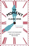 The Moment - Claire Dyer