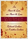 An Hour to Live, an Hour to Love - Richard Carlson, Kristine Carlson