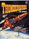 Thunderbirds in Space (Thunderbirds Comic Album) - Gerry Anderson