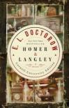 Homer & Langley, A Novel (Cornell University Edition) - E.L. Doctorow
