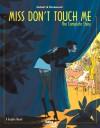 Miss Don't Touch Me - Kerascoët, Hubert