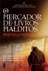 O Mercador de Livros Malditos - Marcello Simoni