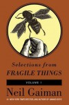Selections from Fragile Things, Volume One - Neil Gaiman