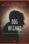 Dog Wizard - Barbara Hambly