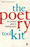 The Poetry Toolkit: The Essential Guide to Studying Poetry - Rhian Williams