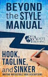 Hook, Tagline, and Sinker: Writing Irresistible Book Descriptions (Beyond the Style Manual 1) - Kris James