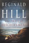 The Price of Butcher's Meat (Dalziel and Pascoe) - Reginald Hill